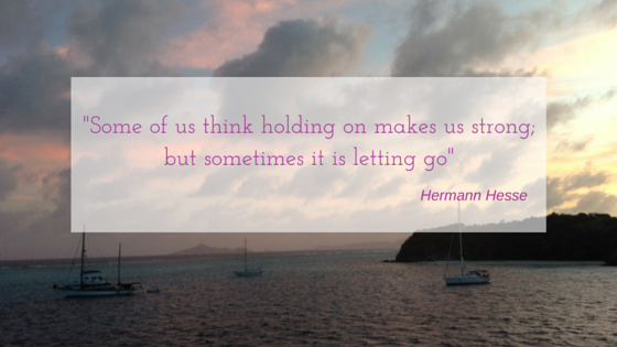 Some of us think holding on makes us strong;but sometimes it is letting go